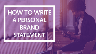 Personal Brand Statement | How To Write A Personal Brand Statement